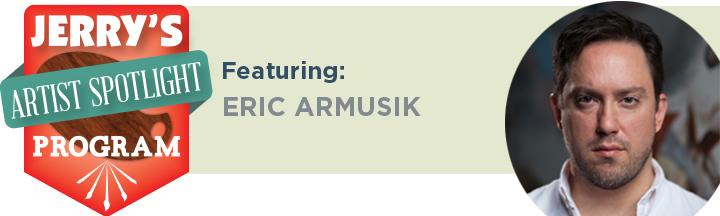 Artist-Spotlight-Eric-Armusik