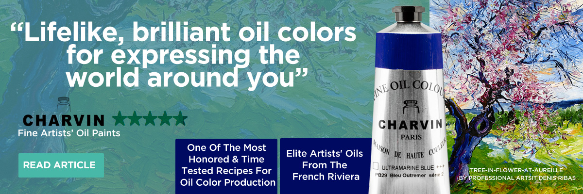 Charvin Fine Artists Oil Paints - Use Better Paint for Paintings