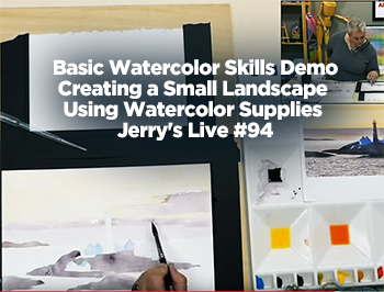 Basic Watercolor Skills Demo-Creating a Small Landscape Using Watercolor Supplies  – Jerry's Live #94