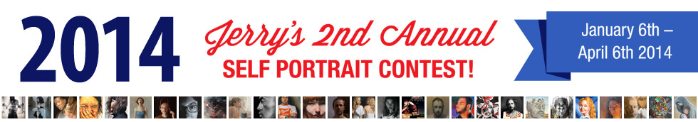 2014 Second Annual Jerrys Artarama Self Portrait Contest, January 6th thru April 6th, 2014!