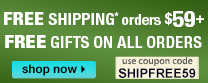 FREE SHIPPING* at $59 plus FREE 3 Gifts and Last Minute Deals!
