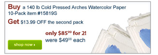Buy a 140 lb Cold Pressed Arches Watercolor Paper10-Pack item #15819SGet $13.99 OFF the second pack - Shop Now
