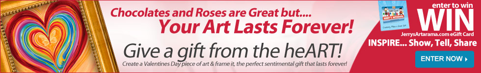 Chocolates and Roses are Great but... Your Art Lasts Forever! Give a gift from the heart!