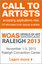 Call to artists, World of Art Showcase 2013. November 1-3 2013. Raleigh Conventui