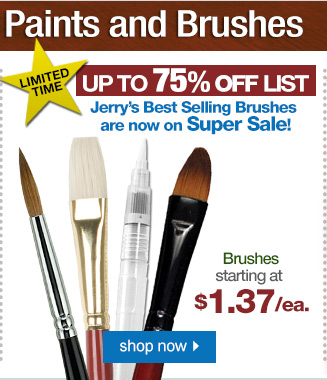 Jerry's Best Selling BRUSHES Now On Sale!