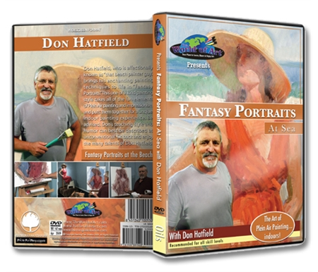 Fantasy Portraits at Sea DVD with Don Hatfield