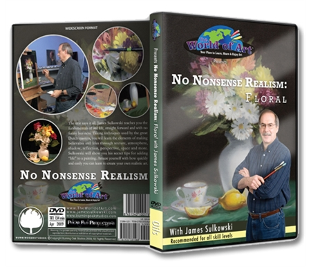 No Nonsense Realism: Floral Still Life DVD with James Sulkowski