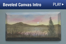 Watch Wilson Bickford's Free Demo Video about his Signature Series Beveled Canvas.