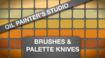 Oil Painters Studio: Brushes and Palette Knives