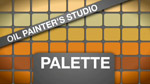 Oil Painters Studio: Palette