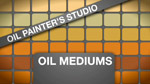 Oil Painters Studio: Oil Mediums