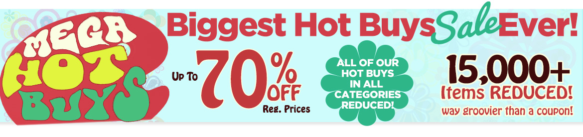 MEGA HOT BUYS -  50th Anniversary Our Biggest Sale Ever