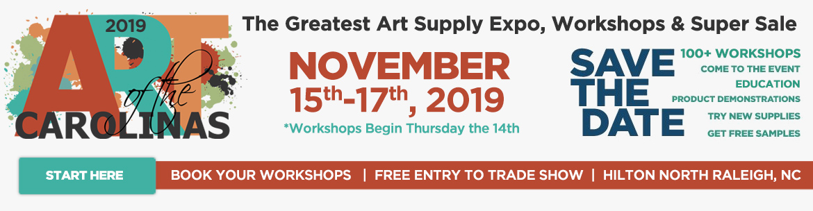 Art of the Carolinas -The Greatest Art Supply Expo, Workshops & Super Sale