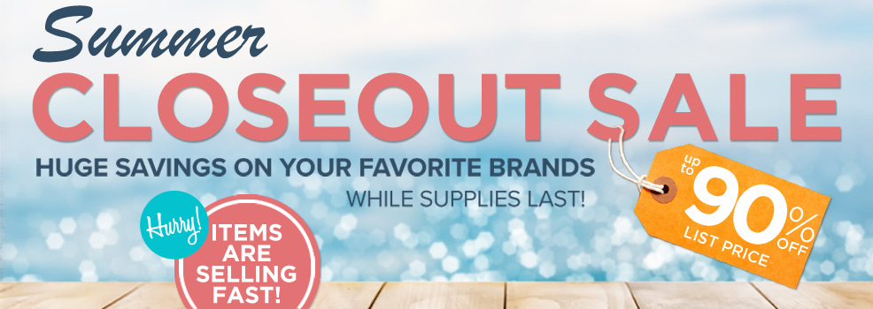 2019 Summer Closeout Specials
