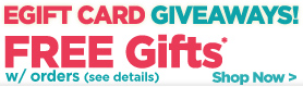 Free Gifts with purchases and enter to receive a free egift card