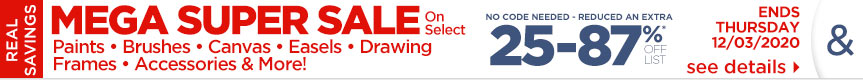 Holiday Flash Sale on Top Selling paints, brushes, canvas, panels, boards, frames, accessories & more