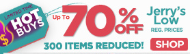 Hot Buys - Up to 70% Off Reg. Prices on 300+ Supplies