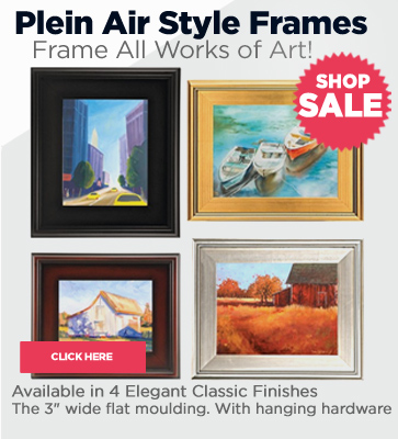 Plein Aire Style Frames On Sale!