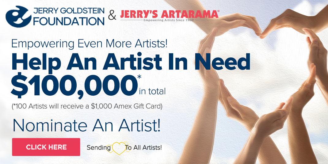 Enter and Nominate an artist in need. Jerry Goldstein Foundation $100k Giveaway
