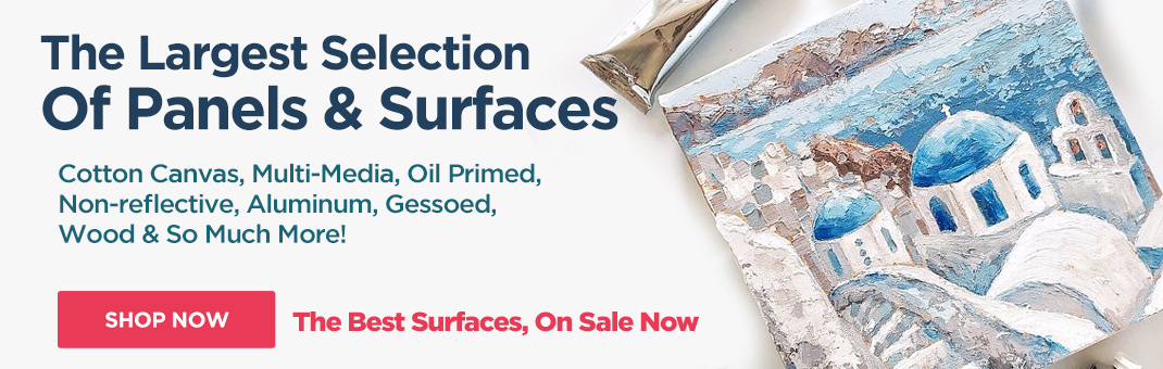 Largest Selection of Artist Painting Panels and Surfaces for All Media on Sale