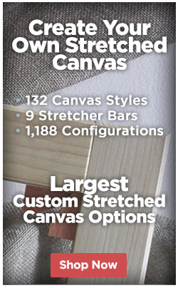 Choose From Over 132 Canvas Styles, 9 Stretcher Bars..1,188 Configurations!