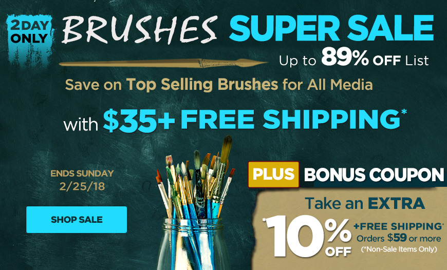 2 Day Brushes Super Sale - UP to 89% Off on Acrylic, Oil,Watercolor and Mixed Media Brushes