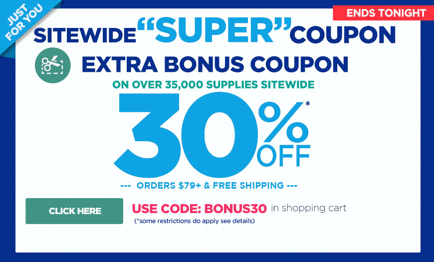 EXTRA 30% Off Super Coupon - must use coupon code bonus30 at checkout