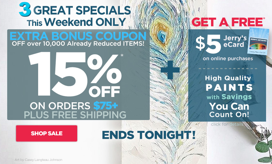 Ends - 3 Great Specials- 15%Off Coupon - Free$5 eCard plus High Quality Paints Value on Sale