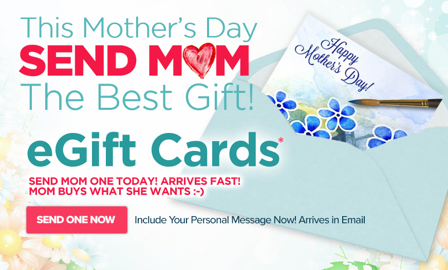Mother's Day eGift Cards from Jerry's Artarama