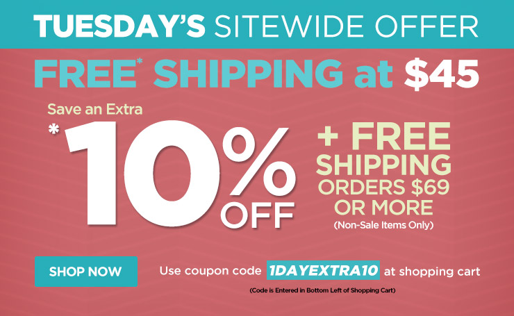 Save an Extra 10% Off w/ Orders Over $69 Plus Free Shipping - Use Code 1dayextra10