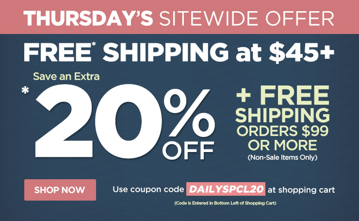 Save an Extra 20% Off w/ Orders Over $99 Plus Free Shipping - Use Code dailyspcl20