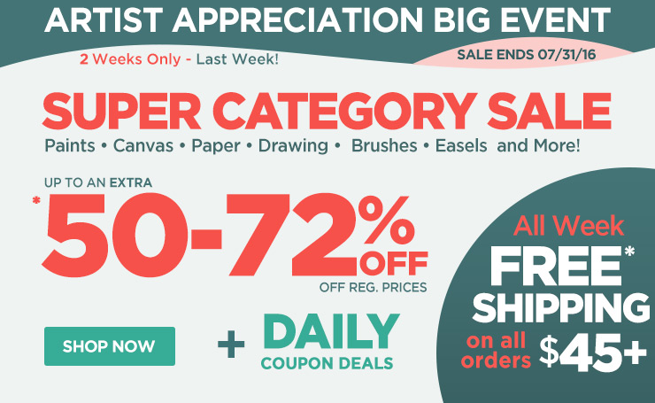 Super Category Sale on Paints, Canvas, Brushes, Easels, and More - Up to 72% OFF