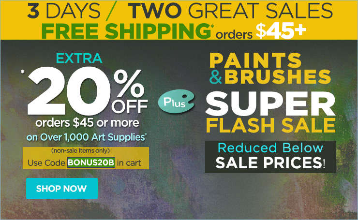 3 Days / Two Great Sales - Extra 20% Off orders $45 + Free Shipping