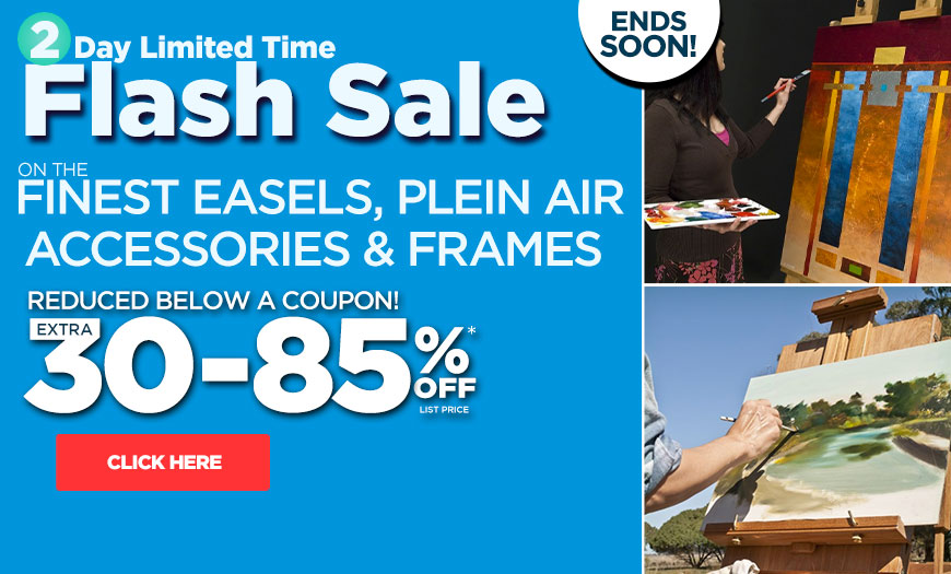 Easels, Outdoor & Plein Air Accessories, Frames & More Save Up To 85% Off List Prices