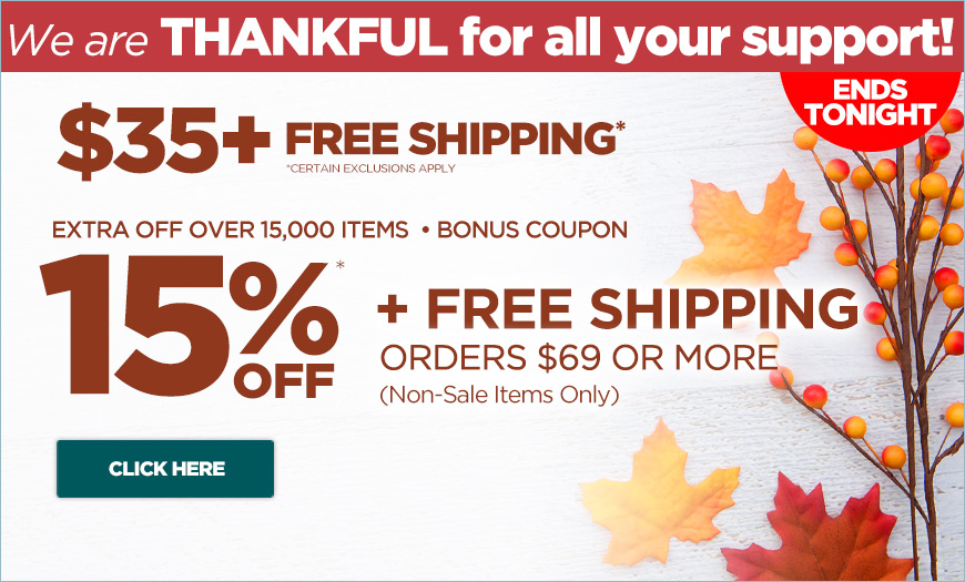 EXTRA 15% off orders over $69 plus free shipping - Must Use Code thankful at checkout.
