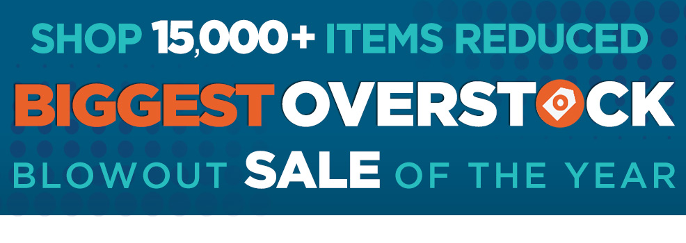 BIGGEST Reduction Sale on Overstocks and Clearance Items