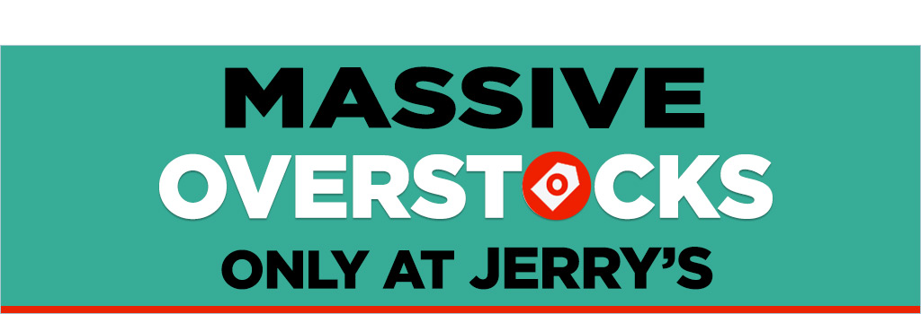 Jerrys Overstocks and Clearance Items