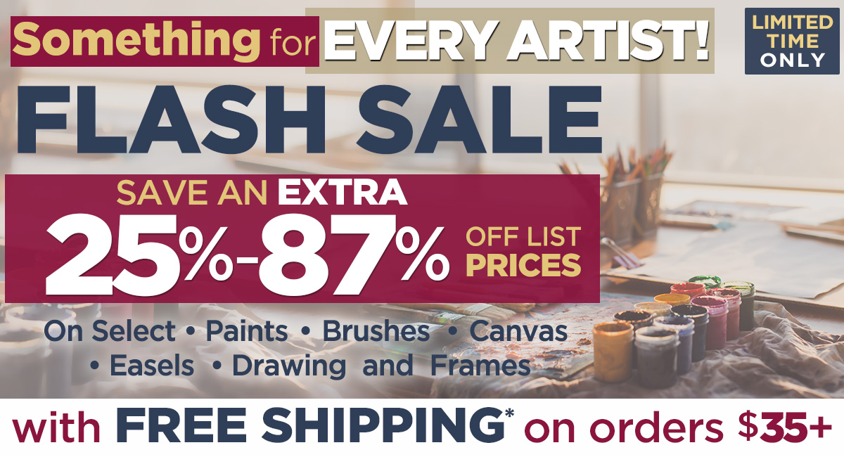 Something for Every Artist Flash Sale Plus Free Shipping $35+
